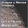 La Luna con Webcam